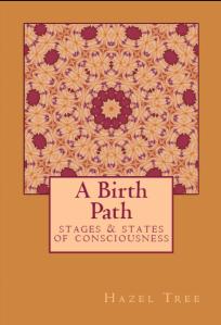 A Birth Path by Hazel Tree