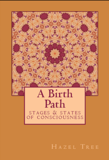 A Birth Path by Hazel Tree